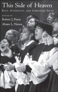 Foto Cover di This Side of Heaven: Race, Ethnicity, and Christian Faith, Ebook inglese di  edito da Oxford University Press
