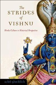 Ebook in inglese Strides of Vishnu: Hindu Culture in Historical Perspective Glucklich, Ariel