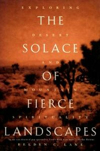 Ebook in inglese Solace of Fierce Landscapes: Exploring Desert and Mountain Spirituality Lane, Belden C.