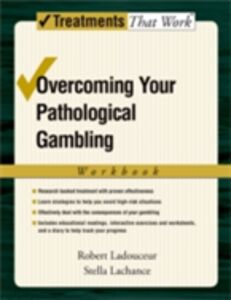 Foto Cover di Overcoming Your Pathological Gambling: Workbook, Ebook inglese di Stella Lachance,Robert Ladouceur, edito da Oxford University Press