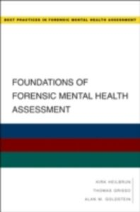 Ebook in inglese Foundations of Forensic Mental Health Assessment Goldstein, Alan , Grisso, Thomas , Heilbrun, Kirk