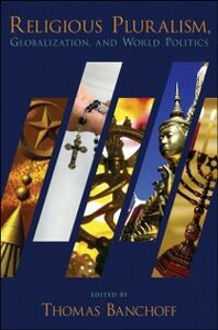 Ebook in inglese Religious Pluralism, Globalization, and World Politics -, -