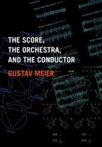 Ebook in inglese Score, the Orchestra, and the Conductor Meier, Gustav