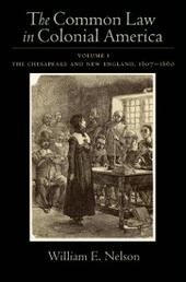 Common Law in Colonial America: Volume I: The Chesapeake and New England 1607-1660