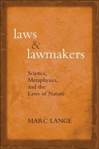 Ebook in inglese Laws and Lawmakers: Science, Metaphysics, and the Laws of Nature Lange, Marc