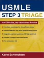 USMLE Step 3 Triage: An Effective, No-nonsense Review