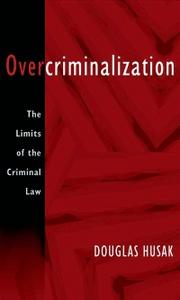 Ebook in inglese Overcriminalization: The Limits of the Criminal Law Husak, Douglas