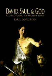 Ebook in inglese David, Saul, and God: Rediscovering an Ancient Story Borgman, Paul