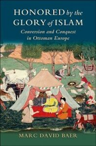 Ebook in inglese Honored by the Glory of Islam Baer, Marc David