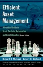 Efficient Asset Management: A Practical Guide to Stock Portfolio Optimization and Asset Allocation Includes CD
