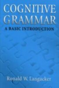 Ebook in inglese Cognitive Grammar: A Basic Introduction Langacker, Ronald W.