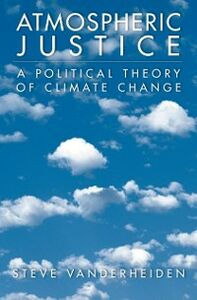 Foto Cover di Atmospheric Justice: A Political Theory of Climate Change, Ebook inglese di Steve Vanderheiden, edito da Oxford University Press