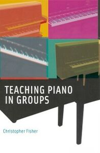 Ebook in inglese Teaching Piano in Groups Fisher, Christopher