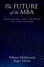 Future of the MBA: Designing the Thinker of the Future
