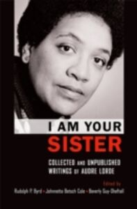 Ebook in inglese I Am Your Sister: Collected and Unpublished Writings of Audre Lorde