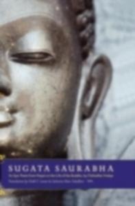 Ebook in inglese Sugata Saurabha An Epic Poem from Nepal on the Life of the Buddha by Chittadhar Hridaya Lewis, Todd T. , Tuladhar, Subarna Man