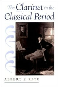 Ebook in inglese Clarinet in the Classical Period Rice, Albert R.
