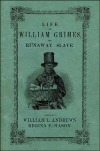 Ebook in inglese Life of William Grimes, the Runaway Slave
