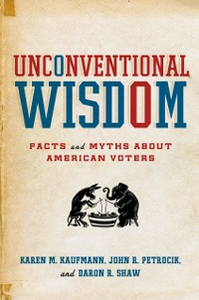 Ebook in inglese Unconventional Wisdom: Facts and Myths About American Voters Kaufmann, Karen M. , Petrocik, John R. , Shaw, Daron R.