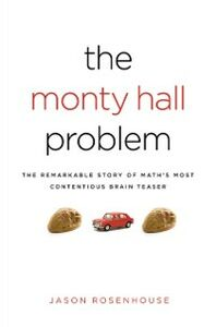 Foto Cover di Monty Hall Problem: The Remarkable Story of Math's Most Contentious Brain Teaser, Ebook inglese di Jason Rosenhouse, edito da Oxford University Press