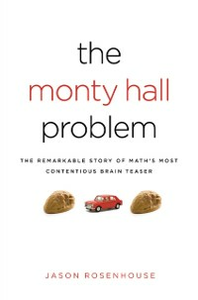 Ebook in inglese Monty Hall Problem: The Remarkable Story of Math's Most Contentious Brain Teaser Rosenhouse, Jason