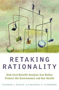 Ebook in inglese Retaking Rationality: How Cost-Benefit Analysis Can Better Protect the Environment and Our Health Livermore, Michael A. , Revesz, Richard L.