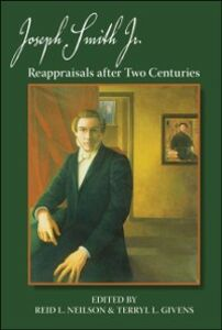 Ebook in inglese Joseph Smith, Jr.: Reappraisals After Two Centuries -, -