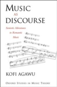 Ebook in inglese Music as Discourse: Semiotic Adventures in Romantic Music Agawu, Kofi