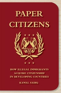 Ebook in inglese Paper Citizens: How Illegal Immigrants Acquire Citizenship in Developing Countries Sadiq, Kamal