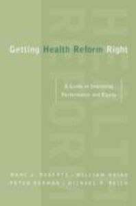 Foto Cover di Getting Health Reform Right: A Guide to Improving Performance and Equity, Ebook inglese di AA.VV edito da Oxford University Press