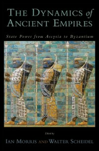 Ebook in inglese Dynamics of Ancient Empires: State Power from Assyria to Byzantium Morris, Ian , Scheidel, Walter