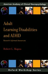 Ebook in inglese Adult Learning Disabilities and ADHD: Research-Informed Assessment Mapou, Robert L.