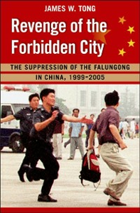 Ebook in inglese Revenge of the Forbidden City: The Suppression of the Falungong in China, 1999-2005 Tong, James W.