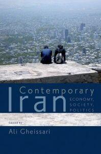 Ebook in inglese Contemporary Iran: Economy, Society, Politics -, -