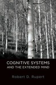 Ebook in inglese Cognitive Systems and the Extended Mind Rupert, Robert D.