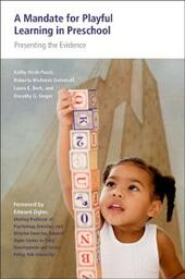 Mandate for Playful Learning in Preschool: Applying the Scientific Evidence
