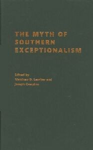 Ebook in inglese Myth of Southern Exceptionalism -, -