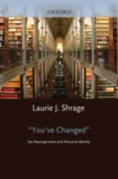 You've Changed: Sex Reassignment and Personal Identity