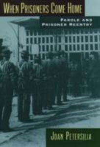 Ebook in inglese When Prisoners Come Home: Parole and Prisoner Reentry Petersilia, Joan