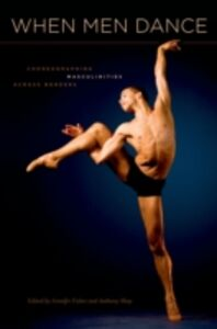 Ebook in inglese When Men Dance: Choreographing Masculinities Across Borders -, -