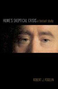 Foto Cover di Hume's Skeptical Crisis: A Textual Study, Ebook inglese di Robert J. Fogelin, edito da Oxford University Press