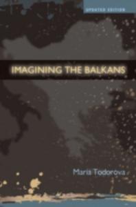 Ebook in inglese Imagining the Balkans Todorova, Maria