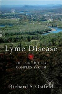 Ebook in inglese Lyme Disease: The Ecology of a Complex System Ostfeld, Richard