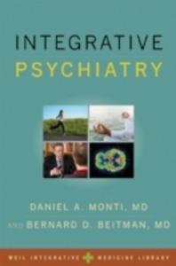 Ebook in inglese Integrative Psychiatry Beitman, MD, Bernard D. , Monti, MD, Daniel A.