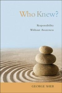 Foto Cover di Who Knew?: Responsibility Without Awareness, Ebook inglese di George Sher, edito da Oxford University Press