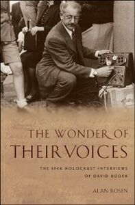 Ebook in inglese Wonder of Their Voices: The 1946 Holocaust Interviews of David Boder Rosen, Alan