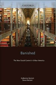 Ebook in inglese Banished: The New Social Control In Urban America Beckett, Katherine , Herbert, Steve