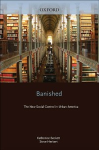 Ebook in inglese Banished: The New Social Control In Urban America Beckett, Katherine , Herbert, Steve
