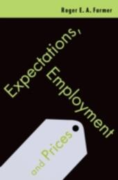 Expectations, Employment and Prices