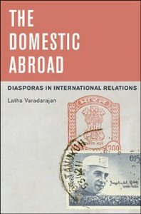 Ebook in inglese Domestic Abroad: Diasporas in International Relations Varadarajan, Latha